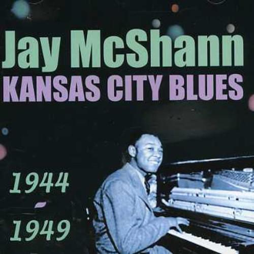 Jay McShann ~ Kansas City Blues 1944 1949