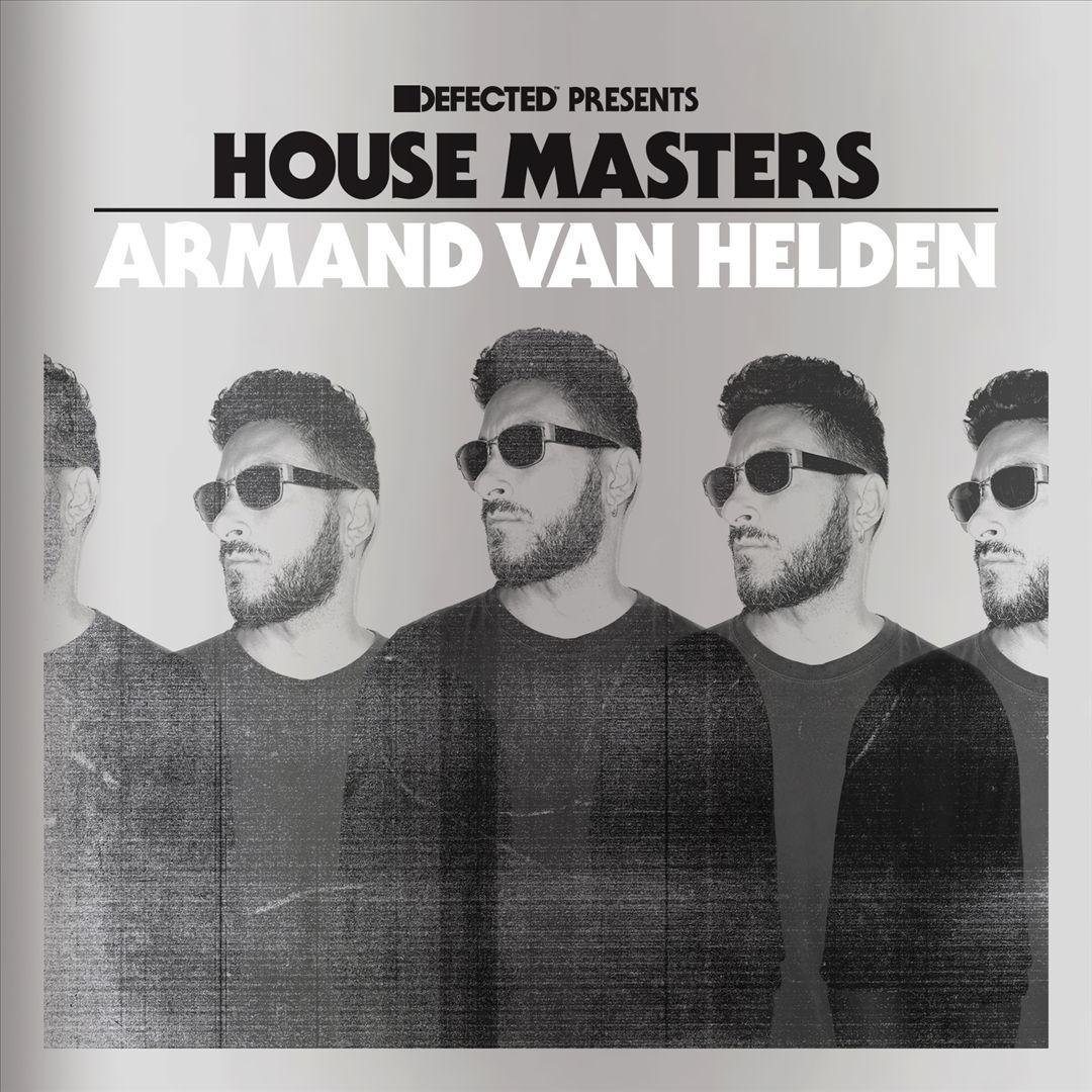 Armand Van Helden ~ Defected Presents House Masters: Armand Van Helden
