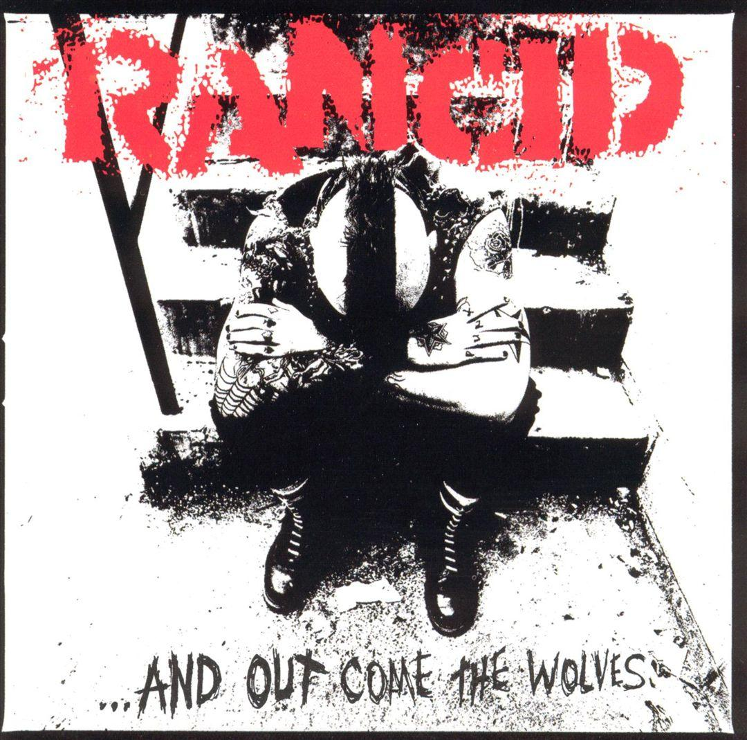 Rancid ~ And Out Come The Wolve894