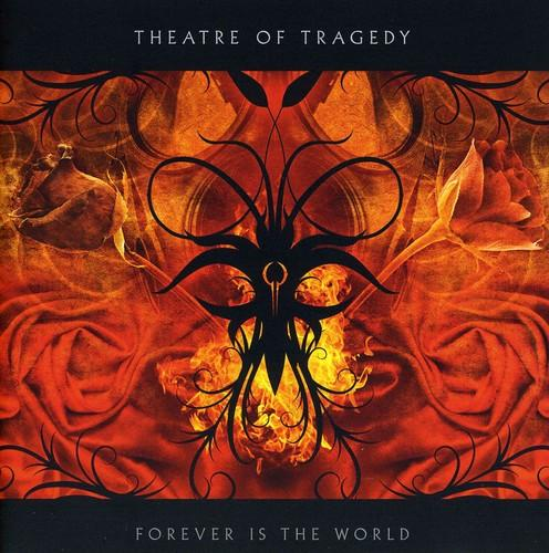 Theatre Of Tragedy ~ Forever Is The World