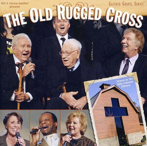 Bill & Gloria Gaither & Their Homecoming Friends ~ Old Rugged Cross 911