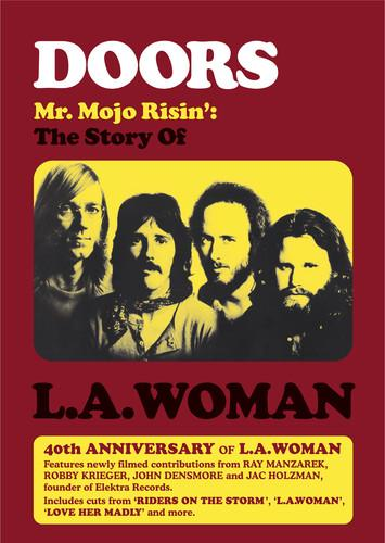 Image of The Doors ~ Doors: Mr. Mojo Risin' - The Story of L.A. Woman