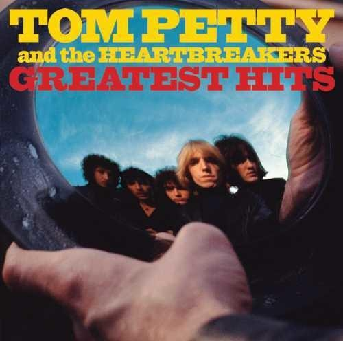 Tom Petty & the Heartbreakers ~ Greatest Hits