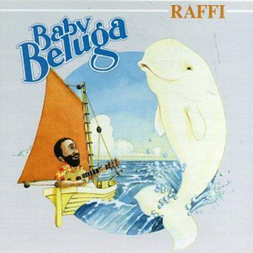 Raffi ~ Baby Beluga